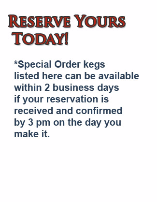 Reserve your special order keg today.  The kegs listed here can be available in                      2 business days if your reservation is received and confirmed by 3 pm on the day you make it.  Regent Street Liquor is your keg connection                      in Madison, WI, proudly serving the UW Madison campus area for decades.